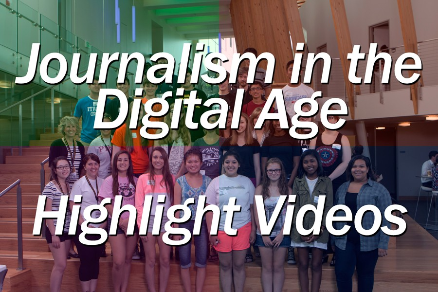 2015 Journalism in the Digital Age Highlight Videos